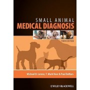 Small Animal Medical Diagnosis by Michael D. Lorenz