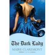 The Dark Lady: Mad Passions Book 1 by Maire Claremont