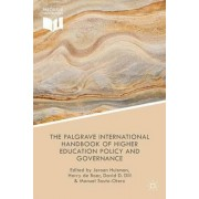 The Palgrave International Handbook of Higher Education Policy and Governance 2015 by Jeroen Huisman
