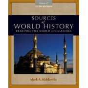 Sources of World History: v. 2 by Mark A. Kishlansky
