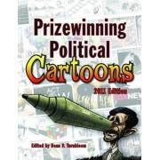 Prizewinning Political Cartoons 2011 by Dean Turnbloom