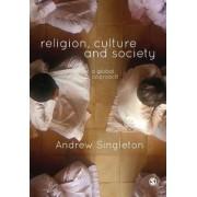 Religion, Culture & Society by Andrew Singleton