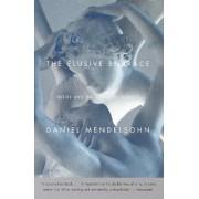 Elusive Embrace by Daniel Mendelsohn