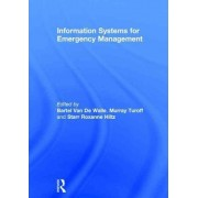 Information Systems for Emergency Management by Bartel Van De Walle