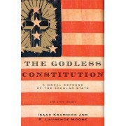The Godless Constitution by Isaac Kramnick