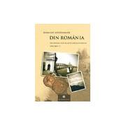 Din România. Incursiuni prin această ţară şi istoria ei