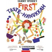 Sammy Spider's First Taste of Hanukkah by Sylvia A Rouss