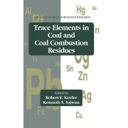 Trace Metals in Coal and Coal Combustion Residues by Robert F. Keefer