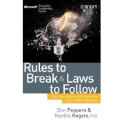 Rules to Break and Laws to Follow by Don Peppers