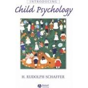 Introducing Child Psychology by H. Rudolph Schaffer