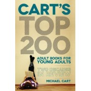 Cart's Top 200 Adult Books for Young Adults by Michael Cart