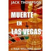 Muerte En Las Vegas: Raja Williams Series