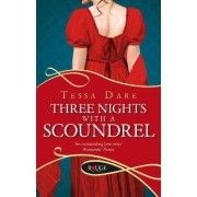 Three Nights With a Scoundrel: A Rouge Regency Romance by Tessa Dare