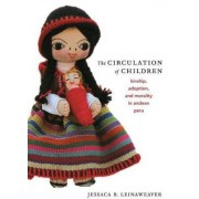 The Circulation of Children by Jessaca Leinaweaver