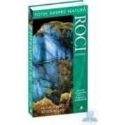 Roci si minerale - Totul despre natura - Monica Price Kevin Walsh