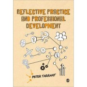 Reflective Practice and Professional Development by Peter Tarrant