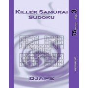 Killer Samurai Sudoku Vol. 3 by Djape