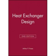 Heat Exchanger Design by Arthur P. Fraas