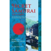 Secret Samurai Trilogy: Book Two, Snakes of Desire
