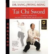 Tai Chi Sword Classical Yang Style by Jwing-Ming Yang