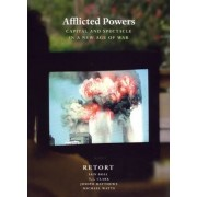 Afflicted Powers by Iain Boal