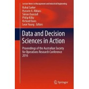 Data and Decision Sciences in Action 2018 by Ruhul Amin Sarker