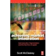 Achieving Market Integration by Scott McCleskey