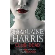 True Blood 3: Club Dead - Holtak klubja