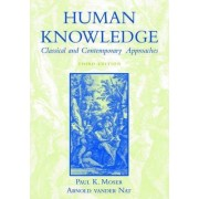 Human Knowledge by Paul K. Moser
