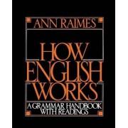 How English Works by Ann Raimes