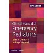 Clinical Manual of Emergency Pediatrics by Ellen F. Crain