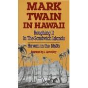 Mark Twain in Hawaii by Mark Twain