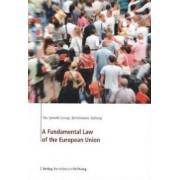A Fundamental Law Of The European Union