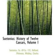 Suetonius by Suetonius Ca 69-Ca 122