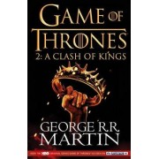 A Song of Ice and Fire: A Clash of Kings: Game of Thrones Season Two by George R. R. Martin