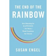 The End of the Rainbow by Susan Engel