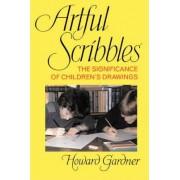 Artful Scribbles by Howard E. Gardner