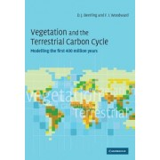 Vegetation and the Terrestrial Carbon Cycle by David Beerling