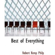 Best of Everything by Robert Kemp Philp