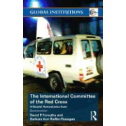 The International Committee of the Red Cross: A Neutral Humanitarian Actor