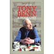 Tony Benn a Biography by Jad Adams