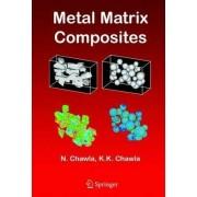 Metal Matrix Composites by N. Chawla