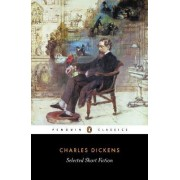 Selected Short Fiction by Charles Dickens