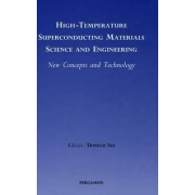 High-Temperature Superconducting Materials Science and Engineering by Donglu Shi