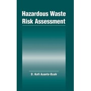 Hazardous Waste Risk Assessment by Kofi Asante-Duah
