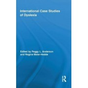 International Case Studies of Dyslexia by Peggy L. Anderson
