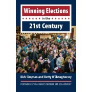 Winning Elections in the 21st Century