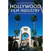 The Contemporary Hollywood Film Industry by Paul McDonald