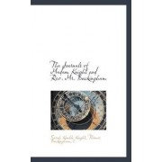 The Journals of Madam Knight and REV. Mr. Buckingham by Sarah Kemble Knight
