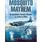 Mosquito Mayhem by Martin Bowman